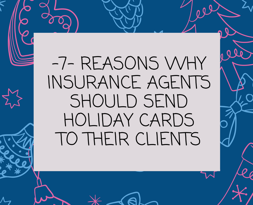 7 reasons why insurance agents should send holiday cards to their 7 reasons why insurance agents should send holiday cards to their clients rocket referrals m4hsunfo Images